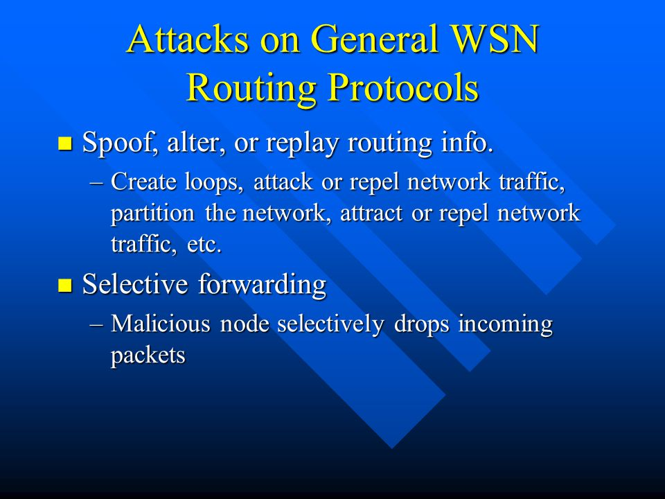 Attacks on General WSN Routing Protocols