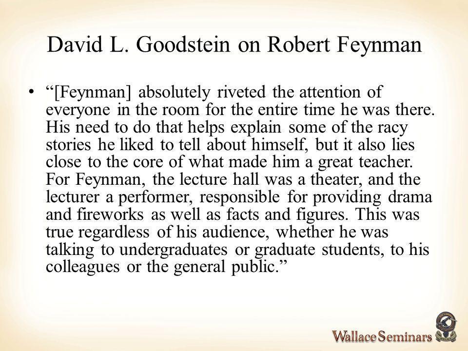 David L. Goodstein on Robert Feynman