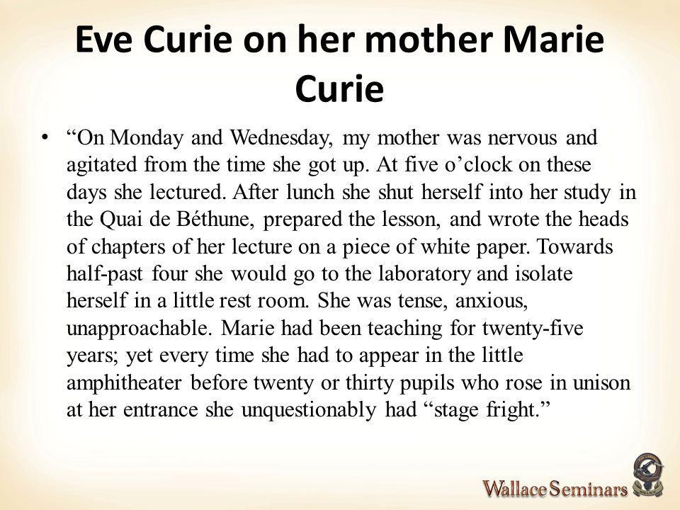 Eve Curie on her mother Marie Curie