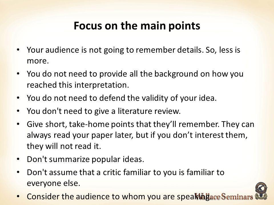 Focus on the main points