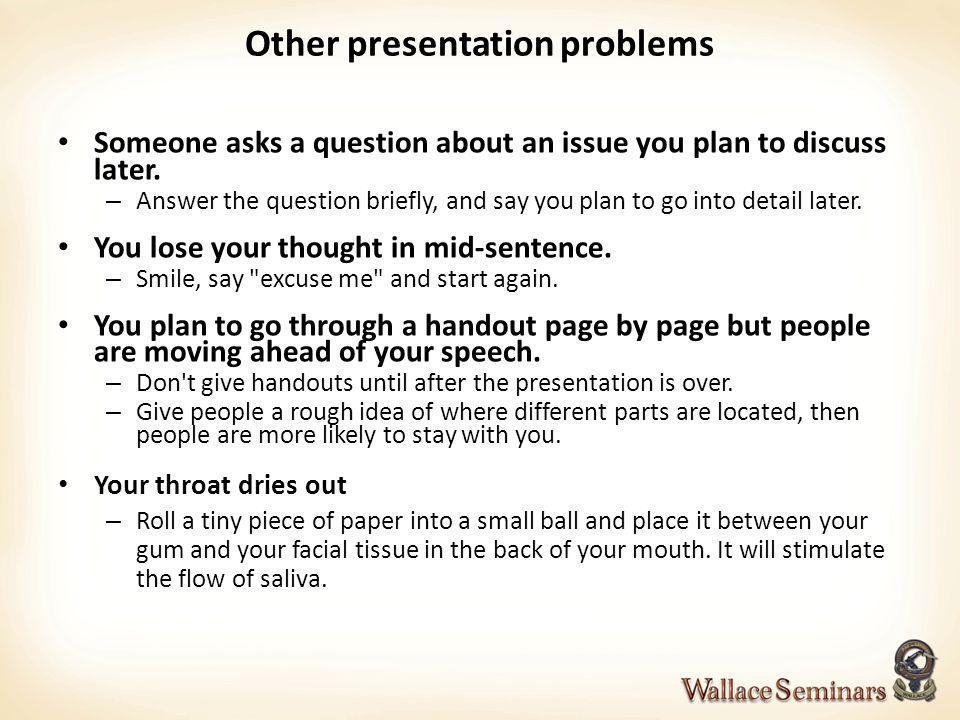 Other presentation problems