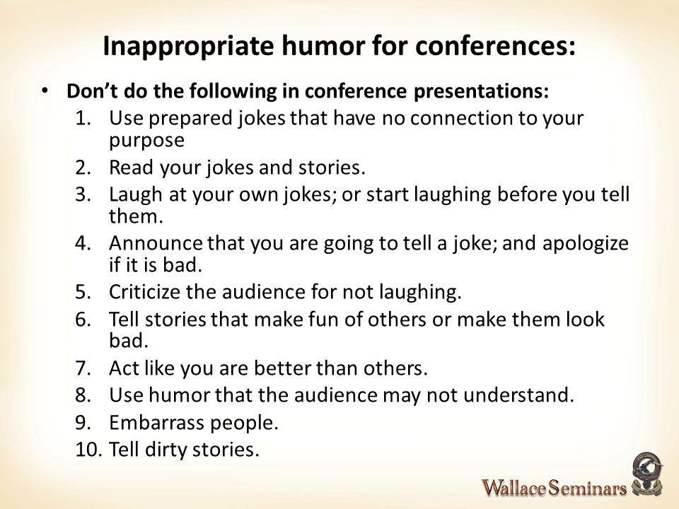 Inappropriate humor for conferences: