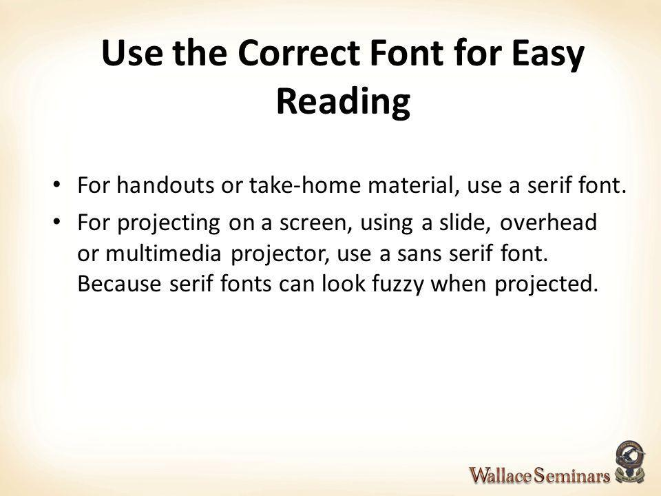 Use the Correct Font for Easy Reading