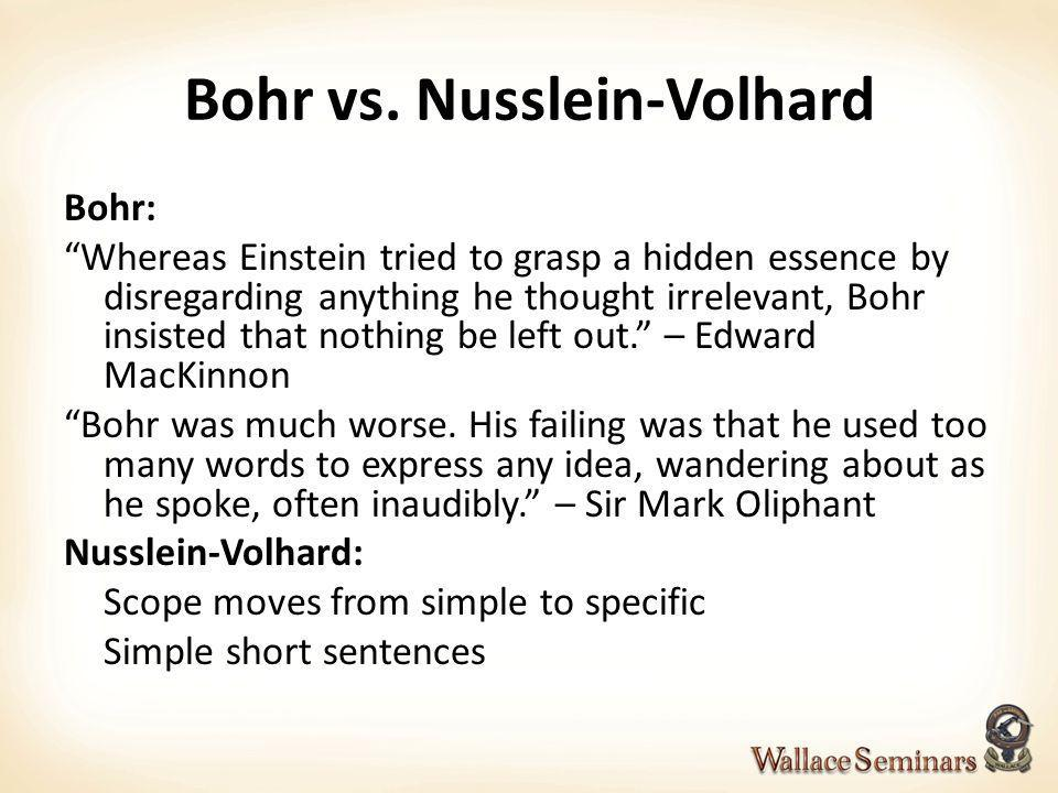 Bohr vs. Nusslein-Volhard