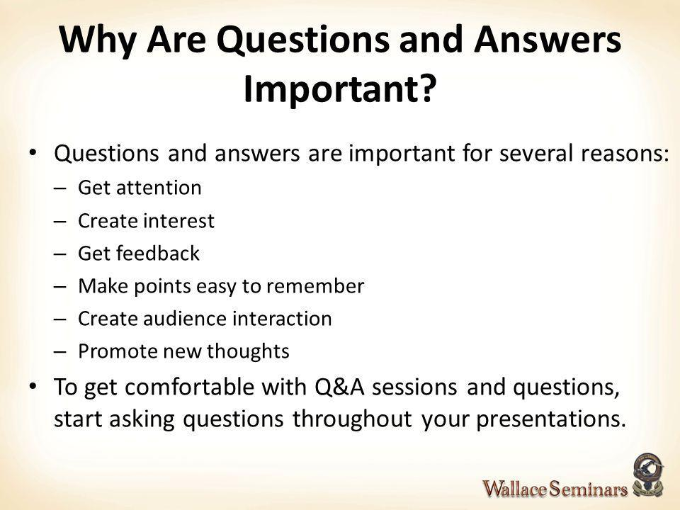 Why Are Questions and Answers Important