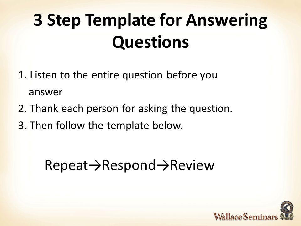 3 Step Template for Answering Questions