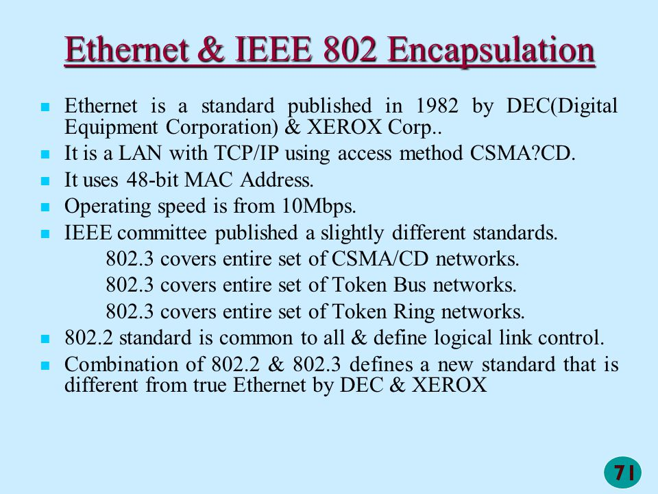 Ethernet & IEEE 802 Encapsulation