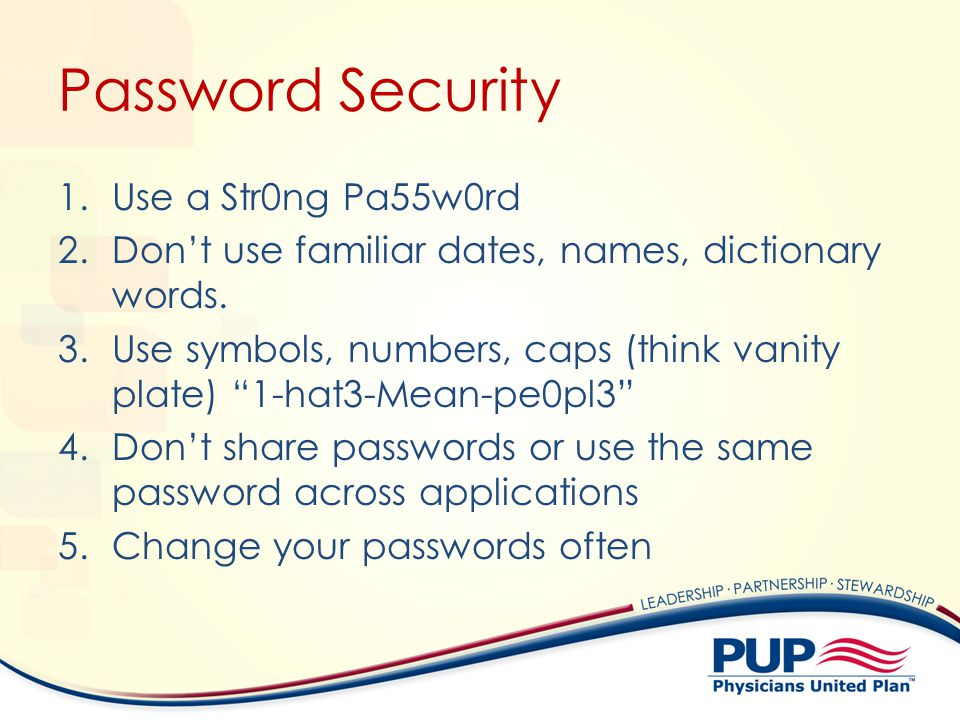 Password Security Use a Str0ng Pa55w0rd