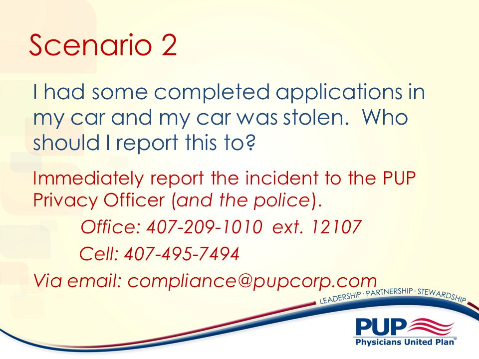 Scenario 2 I had some completed applications in my car and my car was stolen. Who should I report this to