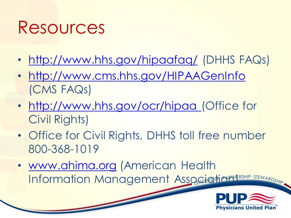 Resources http://www.hhs.gov/hipaafaq/ (DHHS FAQs)