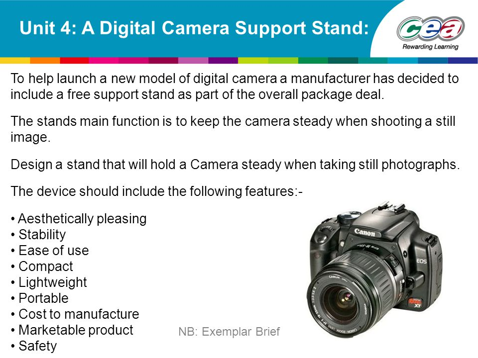Unit 4: A Digital Camera Support Stand: