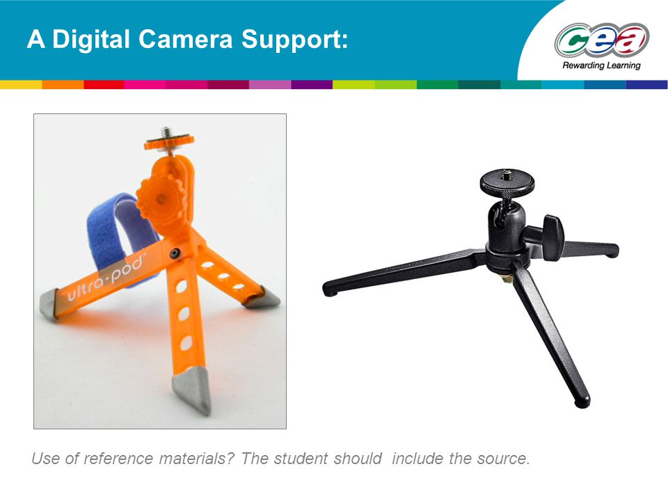 A Digital Camera Support: