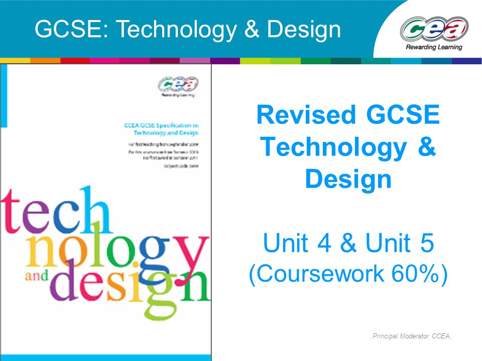 Revised GCSE Technology & Design Unit 4 & Unit 5 (Coursework 60%)