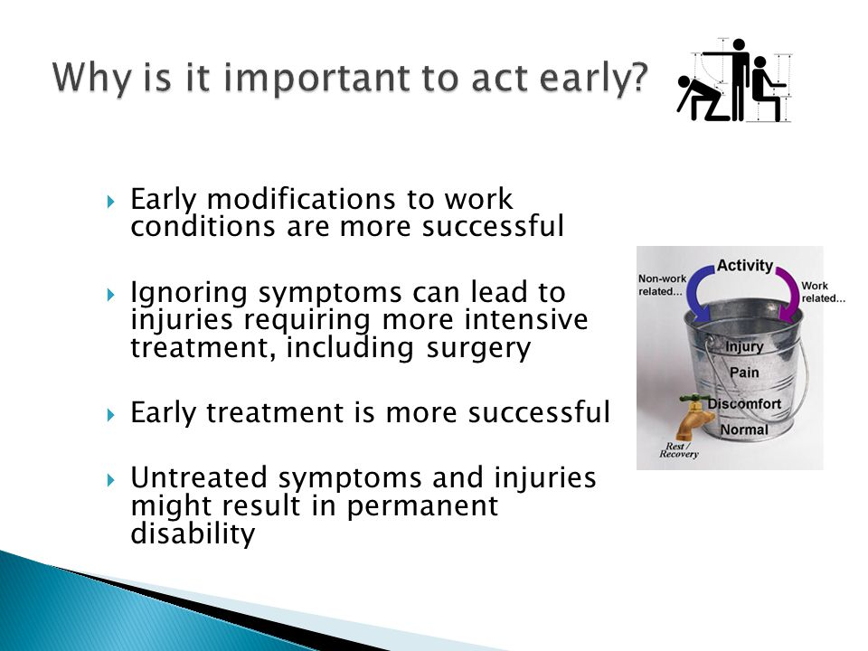 Why is it important to act early