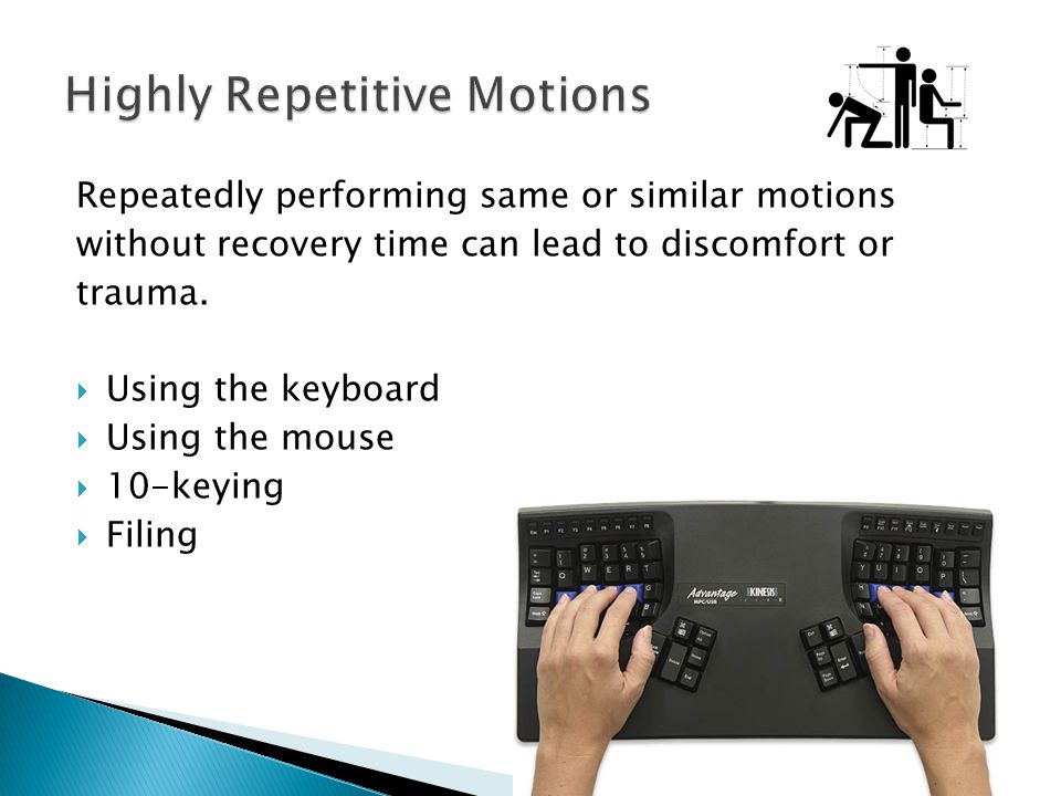 Highly Repetitive Motions
