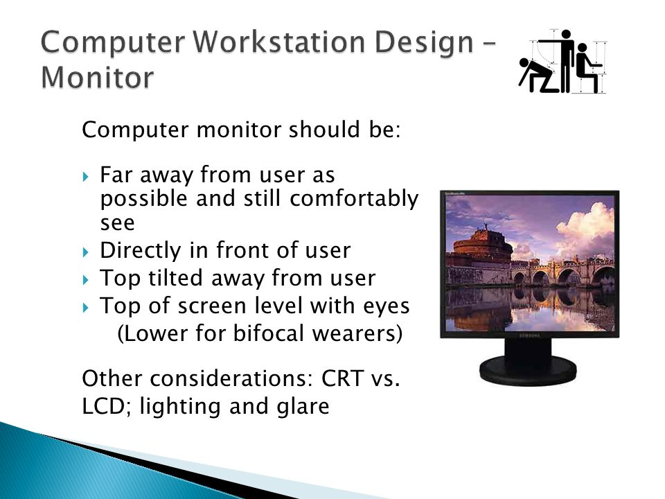 Computer Workstation Design – Monitor