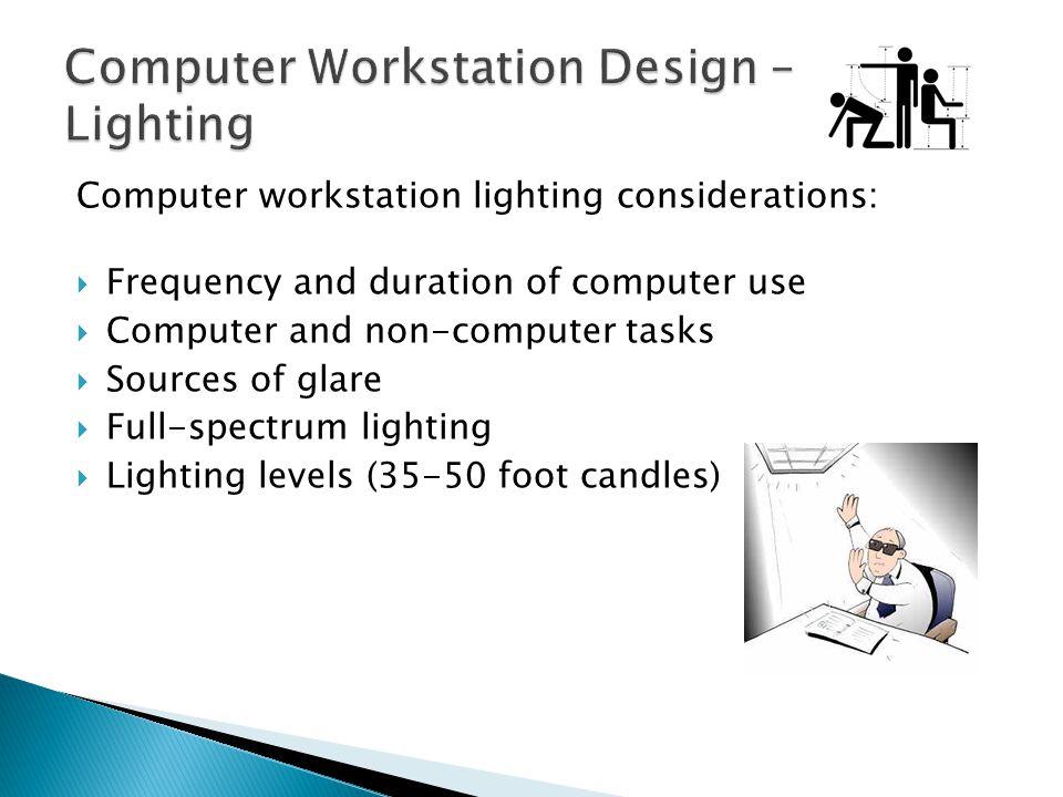 Computer Workstation Design – Lighting