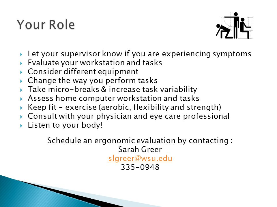 Schedule an ergonomic evaluation by contacting :
