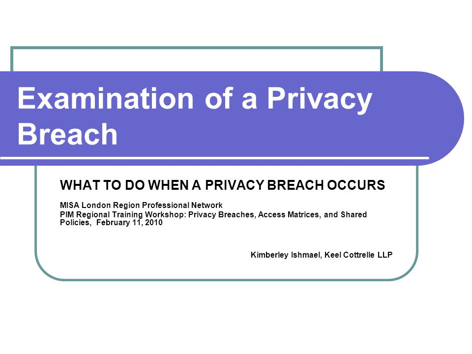 Examination of a Privacy Breach
