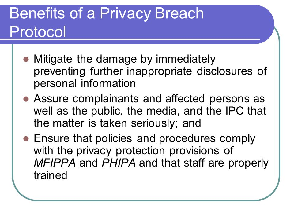 Benefits of a Privacy Breach Protocol