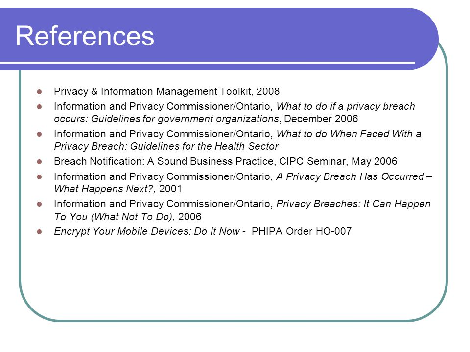 References Privacy & Information Management Toolkit, 2008