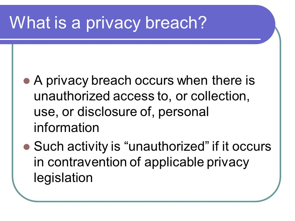What is a privacy breach