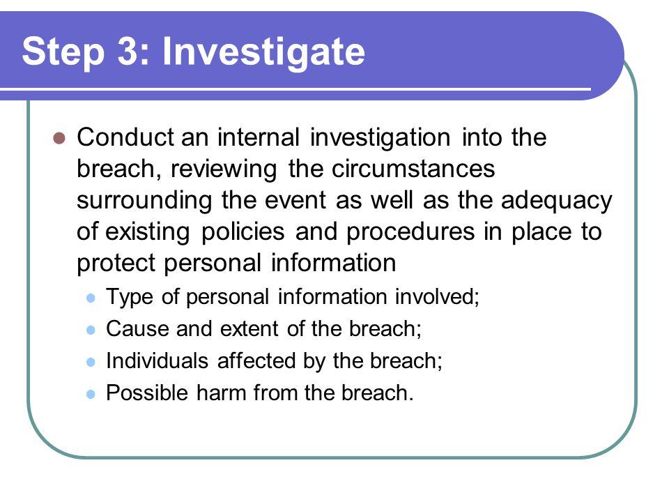 Step 3: Investigate