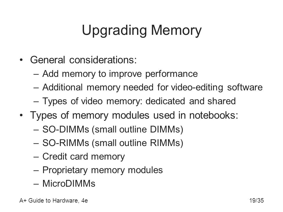 Upgrading Memory General considerations: