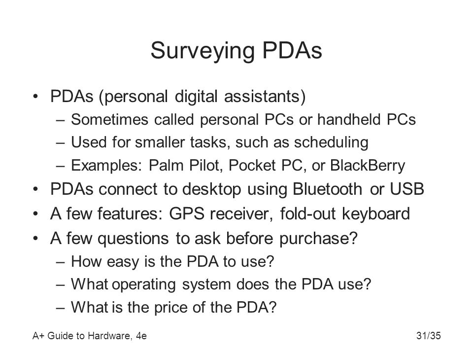 Surveying PDAs PDAs (personal digital assistants)