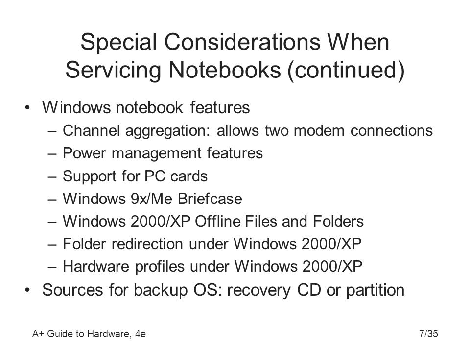 Special Considerations When Servicing Notebooks (continued)