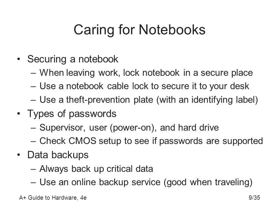 Caring for Notebooks Securing a notebook Types of passwords