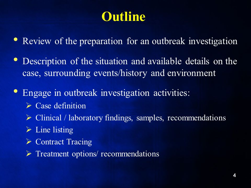 Outline Review of the preparation for an outbreak investigation
