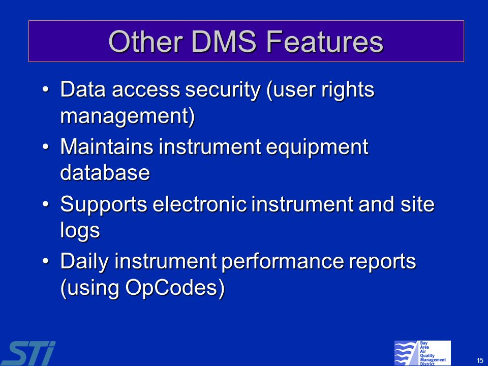 Other DMS Features Data access security (user rights management)