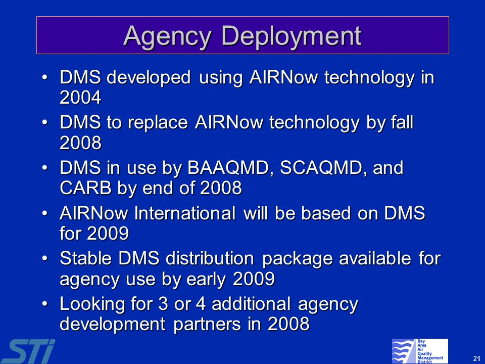 Agency Deployment DMS developed using AIRNow technology in 2004