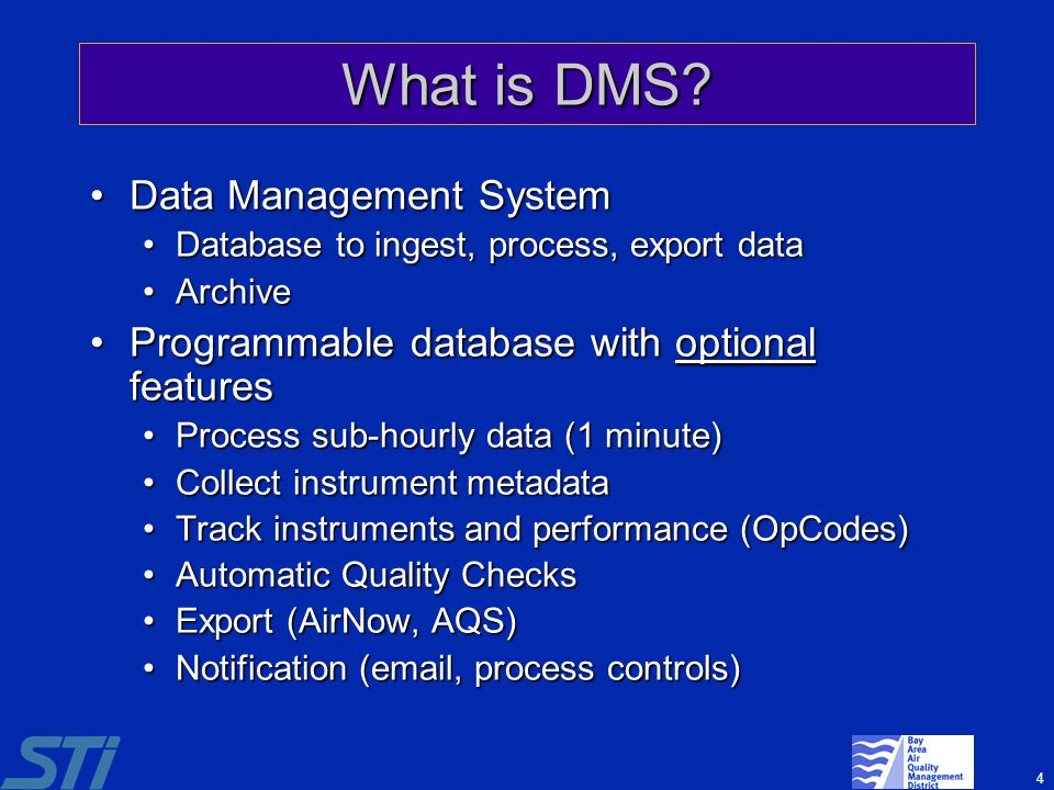 What is DMS Data Management System