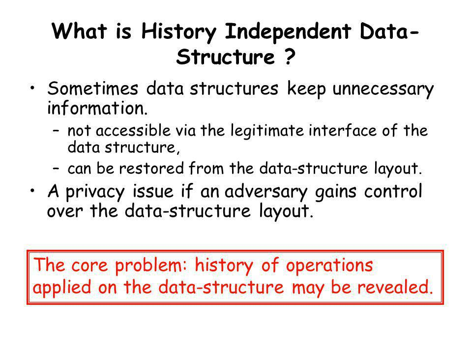 What is History Independent Data-Structure