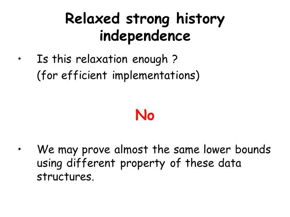Relaxed strong history independence