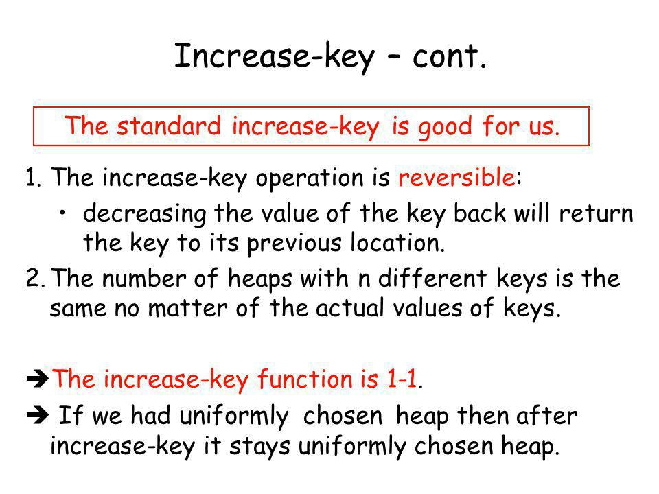The standard increase-key is good for us.
