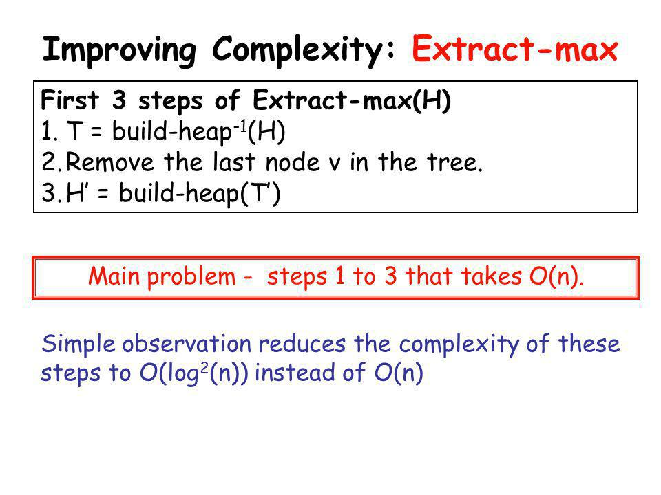 Improving Complexity: Extract-max