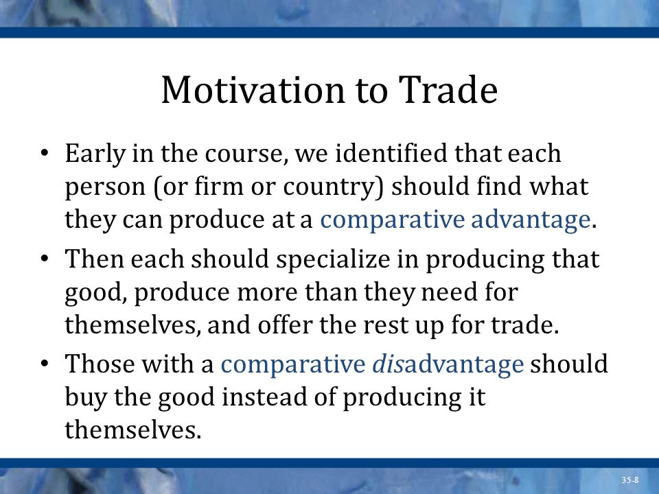Motivation to Trade