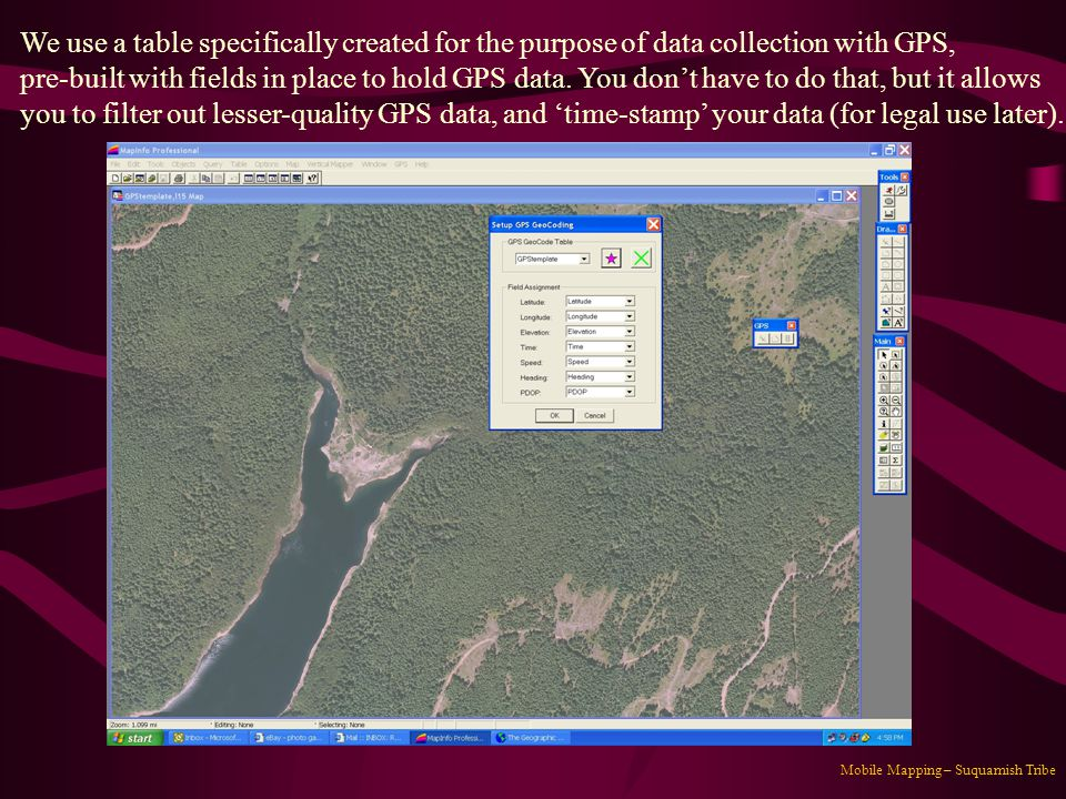 We use a table specifically created for the purpose of data collection with GPS,