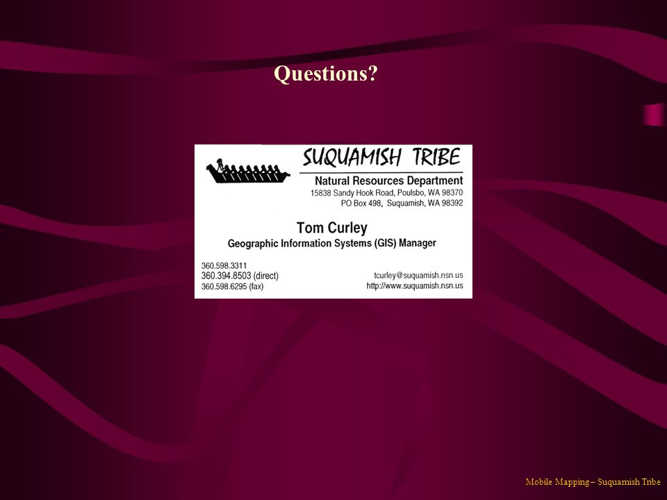 Questions Mobile Mapping – Suquamish Tribe