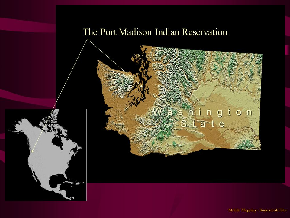 The Port Madison Indian Reservation
