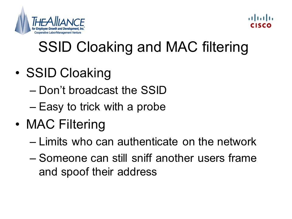 SSID Cloaking and MAC filtering