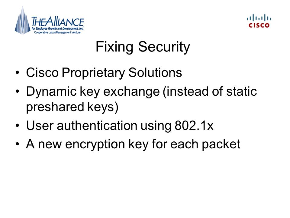 Fixing Security Cisco Proprietary Solutions