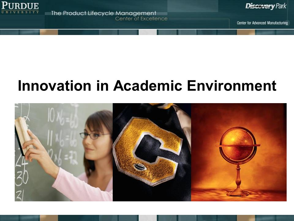 Innovation in Academic Environment