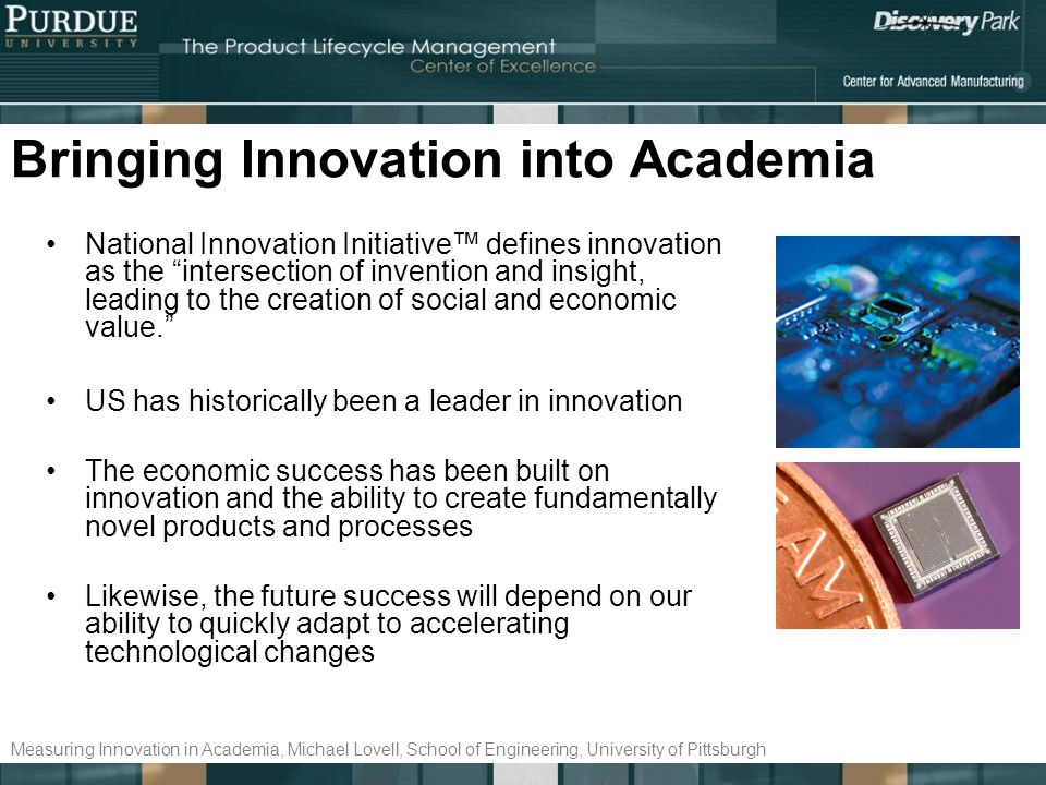 Bringing Innovation into Academia