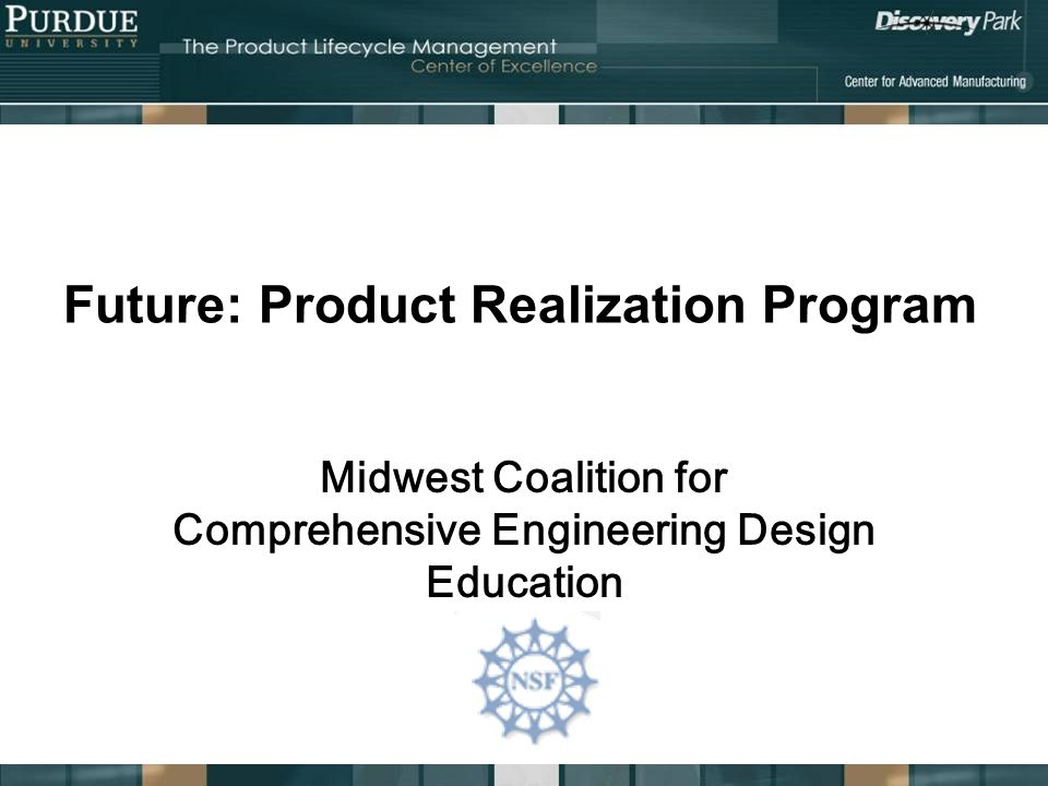 Future: Product Realization Program