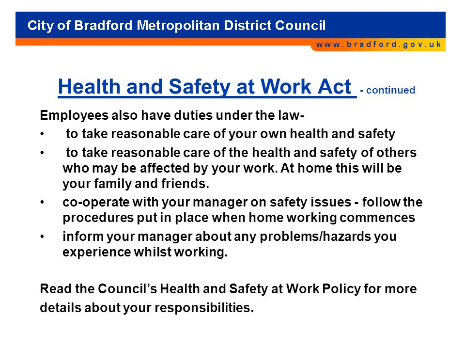 Health and Safety at Work Act - continued