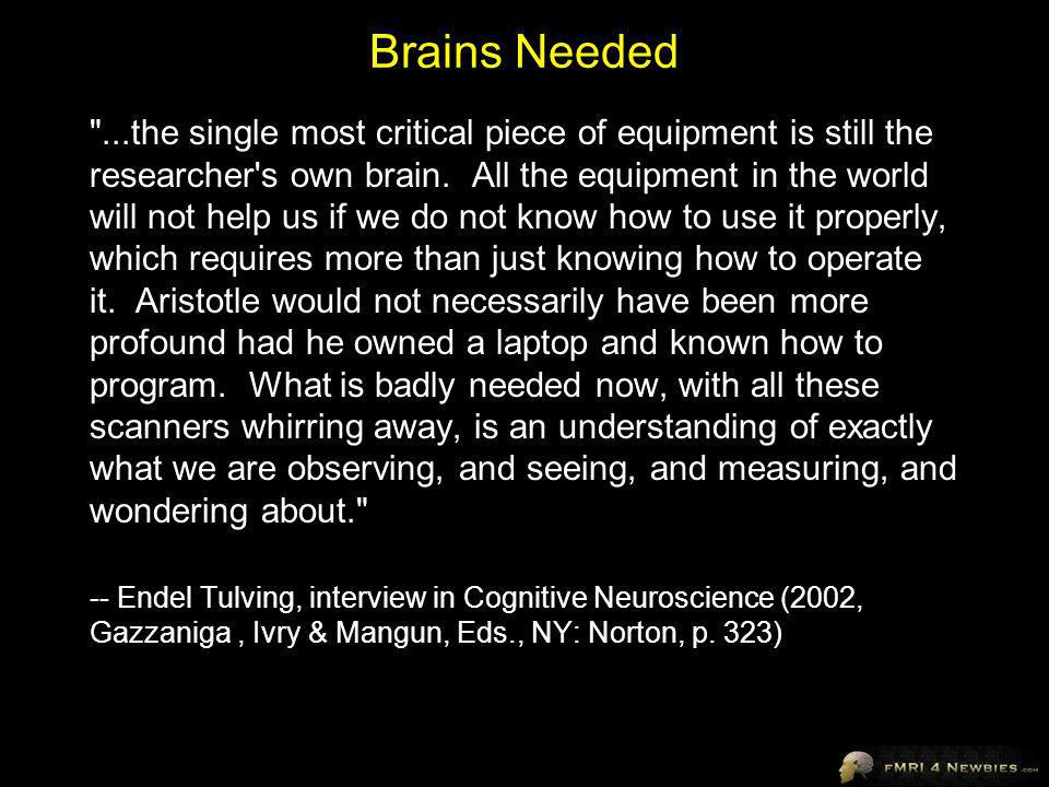 Brains Needed